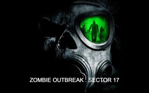 Zombie Outbreak - Sector 17