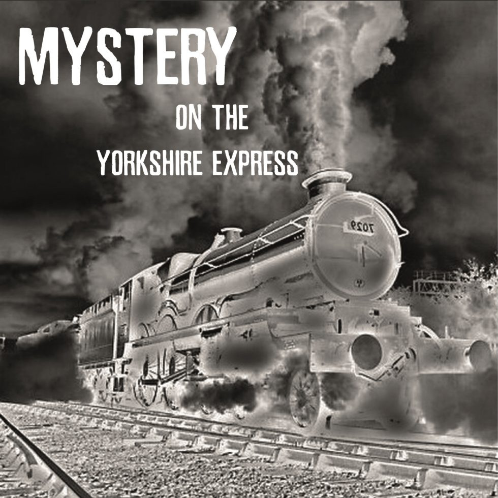 Mystery on the Yorkshire Express